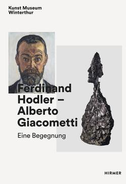 Ferdinand Hodler – Alberto Giacometti von Bitterli,  Konrad, Schmidhauser,  David