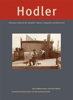 Ferdinand Hodler. Catalogue raisonné der Gemälde / Ferdinand Hodler: Catalogue raisonné der Gemälde