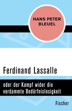Ferdinand Lassalle von Bleuel,  Hans Peter