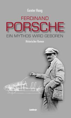 Ferdinand Porsche von Haug,  Gunter