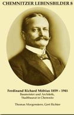 Ferdinand Richard Möbius 1859-1945 von Morgenstern,  Thomas, Richter,  Gert