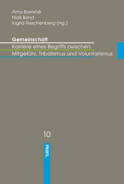 """Ferdinand Tönnies' epochemadendes Werk """"Gemeinschaft und Gesellschaft"""" (130 Jahre) von Bammé,  Arno, Bond,  Niall, Reschenberg,  Ingrid"""