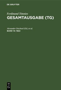Ferdinand Tönnies: Gesamtausgabe (TG) / 1922 von Deichsel,  Alexander, Fechner,  Rolf, Waßner,  Rainer