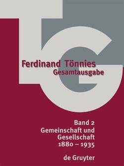 Ferdinand Tönnies: Gesamtausgabe (TG) / Gemeinschaft und Gesellschaft von Clausen,  Bettina, Haselbach,  Dieter