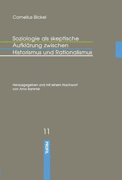 Ferdinand Tönnies. Soziologie als skeptische Aufklärung zwischen Historismus und Rationalismus, von Bammé,  Arno, Bickel,  Cornelius