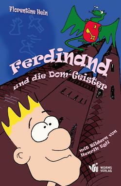 Ferdinand und die Dom-Geister von Egli,  Henrik, Hein,  Florentine