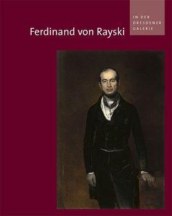 Ferdinand von Rayski in der Dresdener Galerie von Spitzer,  Gerd