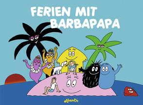 Ferien mit Barbapapa von Taylor,  Talus, Tison,  Annette