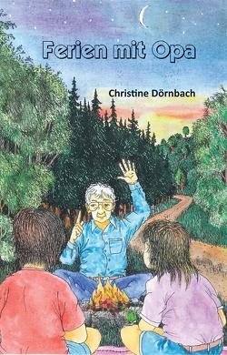 Ferien mit Opa von Dörnbach,  Christine
