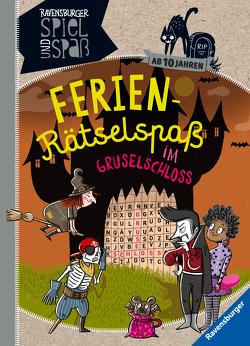 Ferien-Rätselspaß im Gruselschloss von Große-Holtforth,  Isabel, Richter,  Martine