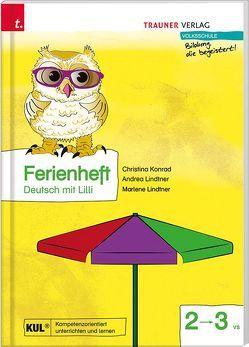 Ferienheft, Deutsch mit Lilli 2 von Konrad,  Christina, Lindtner,  Andrea, Lindtner,  Marlene