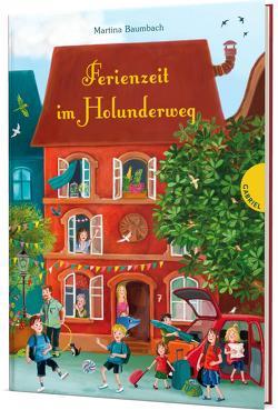 Ferienzeit im Holunderweg von Baumbach,  Martina, Körting,  Verena