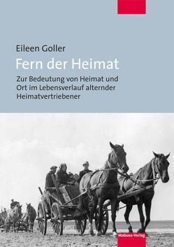 Fern der Heimat von Goller,  Eileen