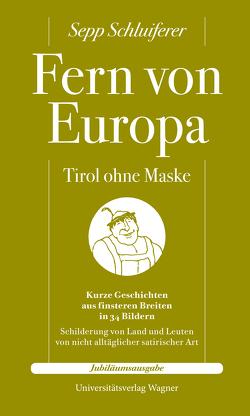 Fern von Europa von Schluiferer,  Sepp