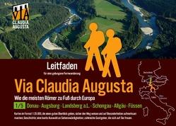 Fern-Wander-Route Via Claudia Augusta 1/5 Bayern P R E M I U M von Tschaikner,  Christoph