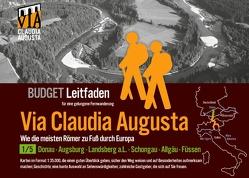 Fern-Wander-Route Via Claudia Augusta 1/5 Budget von Tschaikner,  Christoph