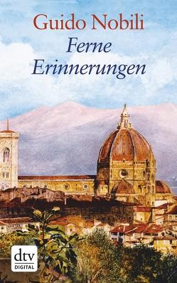 Ferne Erinnerungen von Gerlach,  Günther, Nobili,  Guido