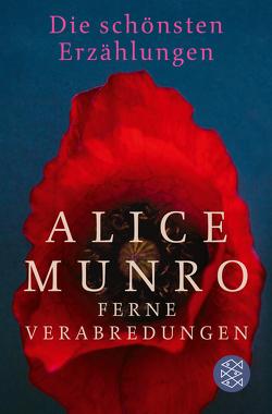 Ferne Verabredungen von Munro,  Alice, Reichart,  Manuela, Zerning,  Heidi