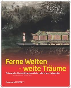 Ferne Welten – Weite Träume von Hellmann,  Ole, Malzahn,  Olaf, Napp,  Antonia, Schulte,  Annika, Täube,  Dagmar, von Renteln,  Tina, Wißkirchen,  Hans