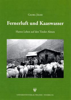 Fernerluft und Kaaswasser von Jaeger,  Georg