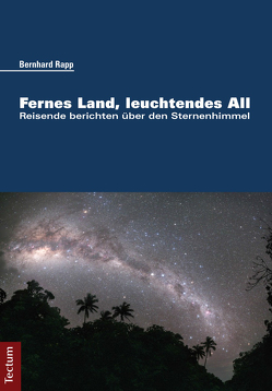 Fernes Land, leuchtendes All von Rapp,  Bernhard