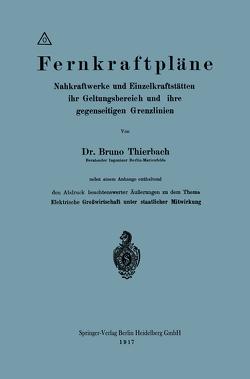Fernkraftpläne von Thierbach,  PHIL. Bruno