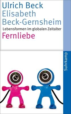 Fernliebe von Beck,  Ulrich, Beck-Gernsheim,  Elisabeth