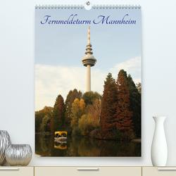 Fernmeldeturm Mannheim (Premium, hochwertiger DIN A2 Wandkalender 2020, Kunstdruck in Hochglanz) von Reiss,  Michael