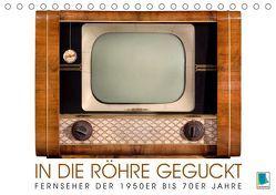 Fernseher der 1950er bis 70er Jahre: In die Röhre geguckt (Tischkalender 2019 DIN A5 quer) von CALVENDO