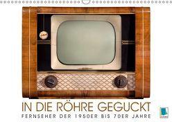 Fernseher der 1950er bis 70er Jahre: In die Röhre geguckt (Wandkalender 2019 DIN A3 quer) von CALVENDO