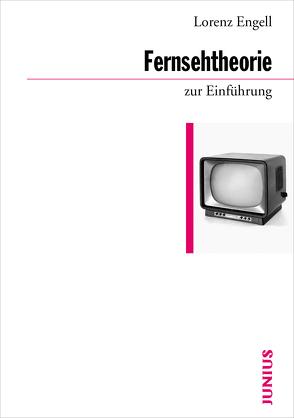 Fernsehtheorie zur Einführung von Engell,  Lorenz