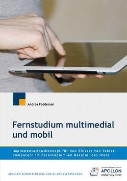 Fernstudium multimedial und mobil von Feddersen,  Andrea
