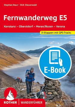 Fernwanderweg E5 (E-Book) von Baur,  Stephan, Steuerwald,  Dirk