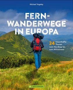 Fernwanderwege in Europa von Vogeley,  Michael