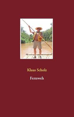 Fernweh von Scholz,  Klaus