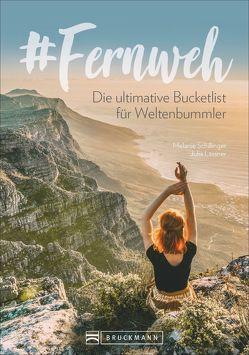 #Fernweh von Lassner,  Julia, Schillinger,  Melanie