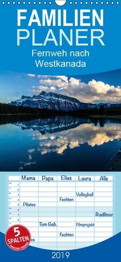 Fernweh nach Westkanada – Familienplaner hoch (Wandkalender 2019 , 21 cm x 45 cm, hoch) von Grieshober,  Andy