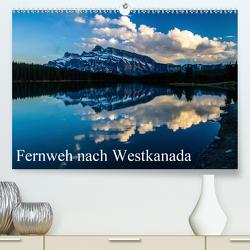 Fernweh nach Westkanada (Premium, hochwertiger DIN A2 Wandkalender 2021, Kunstdruck in Hochglanz) von Grieshober,  Andy