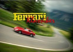 Ferrari Klassiker (Wandkalender 2018 DIN A2 quer) von Hinrichs,  Johann