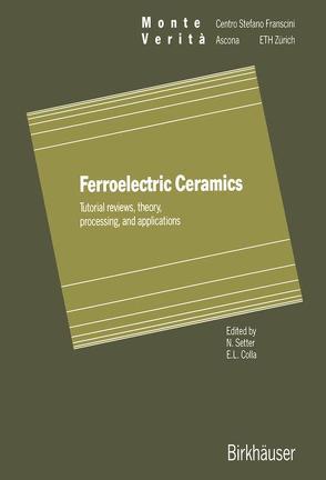Ferroelectric Ceramics von Colla,  Enrico L, Setter,  Nava