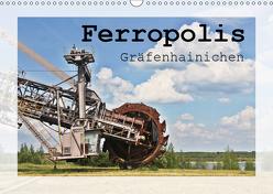 Ferropolis Gräfenhainichen (Wandkalender 2019 DIN A3 quer) von Neuhof,  Mandy