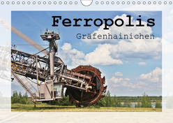 Ferropolis Gräfenhainichen (Wandkalender 2019 DIN A4 quer) von Neuhof,  Mandy