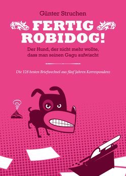 Fertig Robidog! von Carrera,  Flavio, Jerzovskaja,  -, Struchen,  Günter