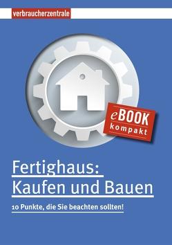 Fertighaus: Kaufen und Bauen von Burk,  Peter