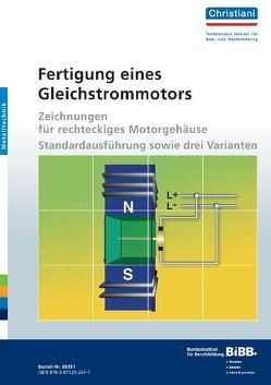 Fertigung eines Gleichstrommotors von Denzin,  Hartmut, Filler,  Gerhard, Hampe,  Hartmut, Hartmann,  Manfred, Mahrin,  Bernd