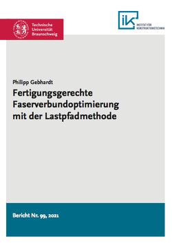 Fertigungsgerechte Faserverbundoptimierung mit der Lastpfadmethode von Gebhardt,  Philipp