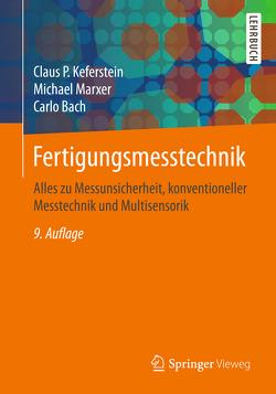 Fertigungsmesstechnik von Bach,  Carlo, Keferstein,  Claus P, Marxer,  Michael