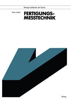 Fertigungsmeßtechnik von Lemke,  Erwin