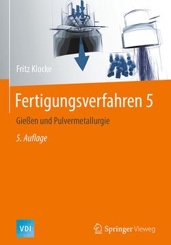 Fertigungsverfahren 5 von Klocke,  Fritz