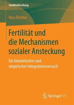 Fertilität und die Mechanismen sozialer Ansteckung von Richter,  Nico